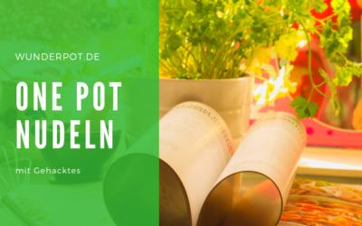 One Pot Nudeln mit Gehacktes