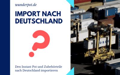 Import nach Deutschland