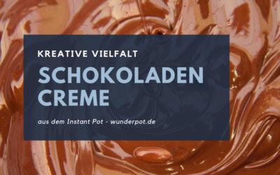 Süßspeise aus dem Instant Pot – Schokoladencreme